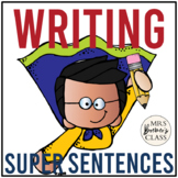 Super Sentences! {a unit on constructing sentences}