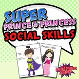 Super and Princess Social Skills (combo pack!)
