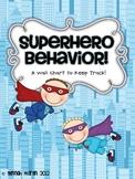 Superhero Behavior!