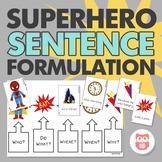 Superhero Sentence Formulation
