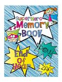 Superhero Theme Memory Book {End of Year}