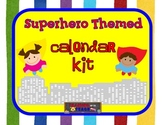 Superhero Themed Calendar Kit