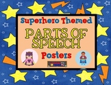 Superhero Themed Parts of Speech Posters