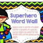 Superhero Themed Word Wall Display