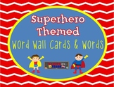 Superhero Themed Word Wall Header Cards and Fry Words!