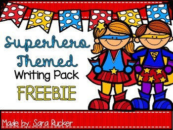 Superhero Themed Writing Pack {FREEBIE}