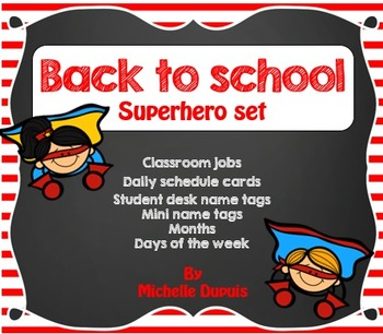 Superheroes Classroom Theme (Name tags, jobs, schedule, mo