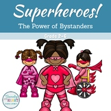 Superheroes: The Power of Bystanders (Digital Story)