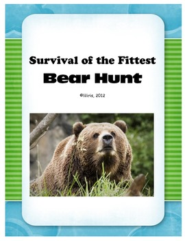 Survival of the Fittest - Bear Hunt - Animal Adaptations