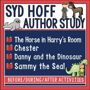 Syd Hoff Unit (Danny and the Dinosaur, Sammy the Seal, Chester)