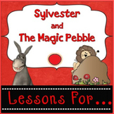 Sylvester and the Magic Pebble (Lessons For)  {Grades 2-3}
