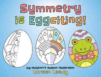 Symmetry is Eggciting (Spring or Easter Math and Art)