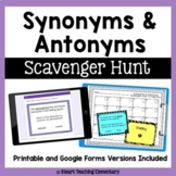 Synonyms and Antonyms Scavenger Hunt