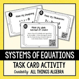 Systems of Equations Task Cards - with QR Codes