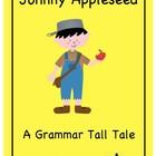 TALL TALES GRAMMAR:  JOHNNY APPLESEED