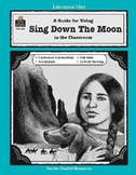 A Guide for Using Sing Down the Moon in the Classroom