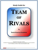 TEAM OF RIVALS Complete Study Guide