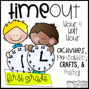 TIME Out! {Activities, Printables, Centers, and MORE for Telling Time}