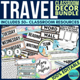 TRAVEL Classroom Theme EDITABLE Decor-34 Printable Product Bundle