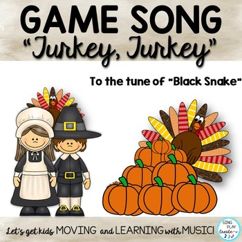 TURKEY GAME SONG* KODALY MELODY PRACTICE* ORFF ARRANGEMENT