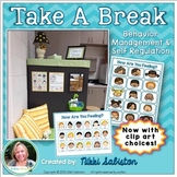 Take A Break - Behavior Management and Self Regulation