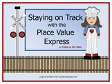Take a Ride on the Place Value Express by Tulips in the Rain