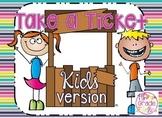 Take a Ticket - Kids Version - Editable