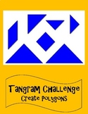 Tangram Challenge - Create Polygons