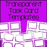 Task Card Frames and Borders - Template - Transparent