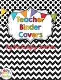 Teacher Binder Covers and Dividers - Back to School!