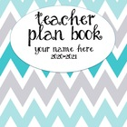 Teacher Plan Book 2015-2016 in Teal and Grey Chevron Theme