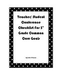 Teacher/ Student Conference Checklist for 5th grade Common