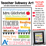 Teacher Subway Art - Embedded Fonts To Add Your Own Name a
