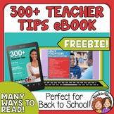 Teaching Tips, 300+ Ideas for Classroom Management, Organi