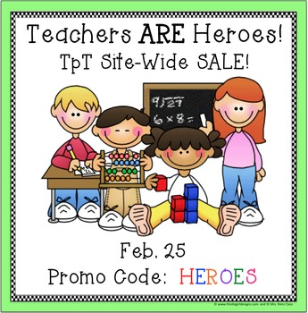Teachers Are Heroes ~ TpT Sale Image Button for Use by Sel