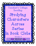 Teacher's College Studying Characters Grade 3