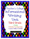 Teacher's College Informational Writing Unit for 3rd Grade