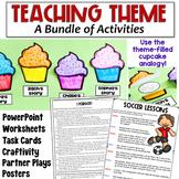Theme Unit {BUNDLE}: Task Cards, Craftivity, Worksheets, P