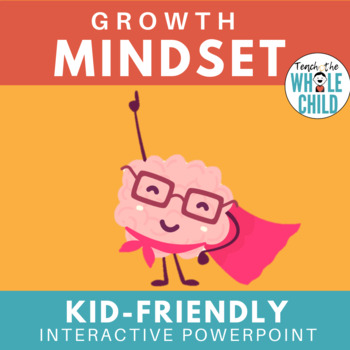 Teaching a Growth Mindset- An Interactive PowerPoint on Persistence and Mistakes