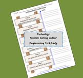 Technology Problem Solving Process -- Ladder Format