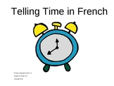 Telling Time in French PowerPoint