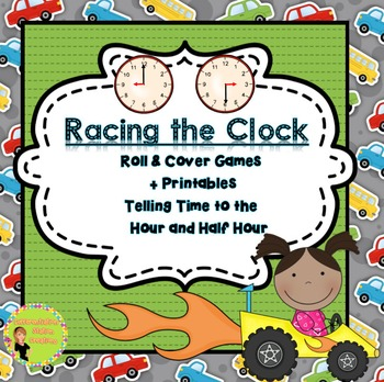 Telling Time to the Hour and Half Hour: Roll And Cover
