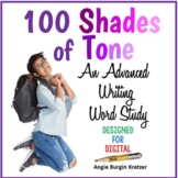 100 Shades of Tone: An Advanced Writing Word Study