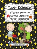 "Tennessee 2nd Grade Science Standards ""I Can"" Statements!"