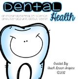 Terrific Teeth: A Health, Science, and Literacy Mini Unit