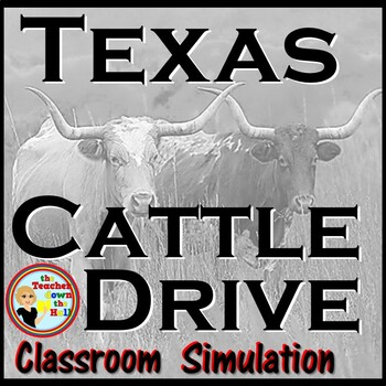 Texas Cattle Drive Classroom Game