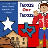 Texas Our Texas: Learn About Texas History, Symbols, and Culture!