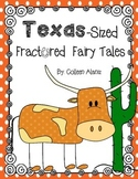 Texas-Sized Fractured Fairy Tales