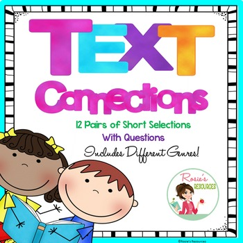 Text Connections - Paired Reading Selections