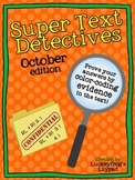 Text Detectives- Find the Text Evidence! October Edition